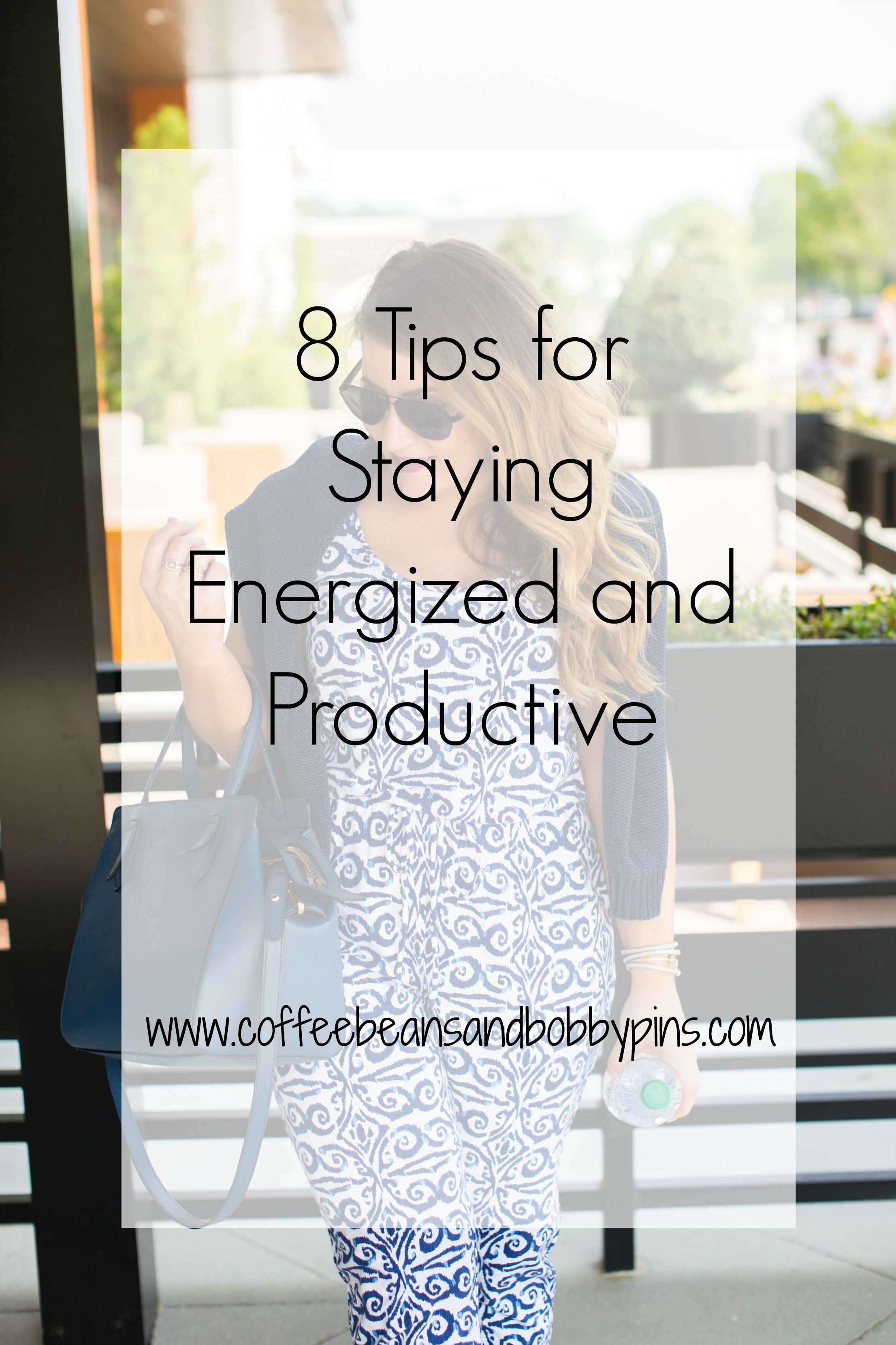 8 Tips on How To Stay Energized & Productive by NC blogger Amy of Coffee Beans and Bobby Pins