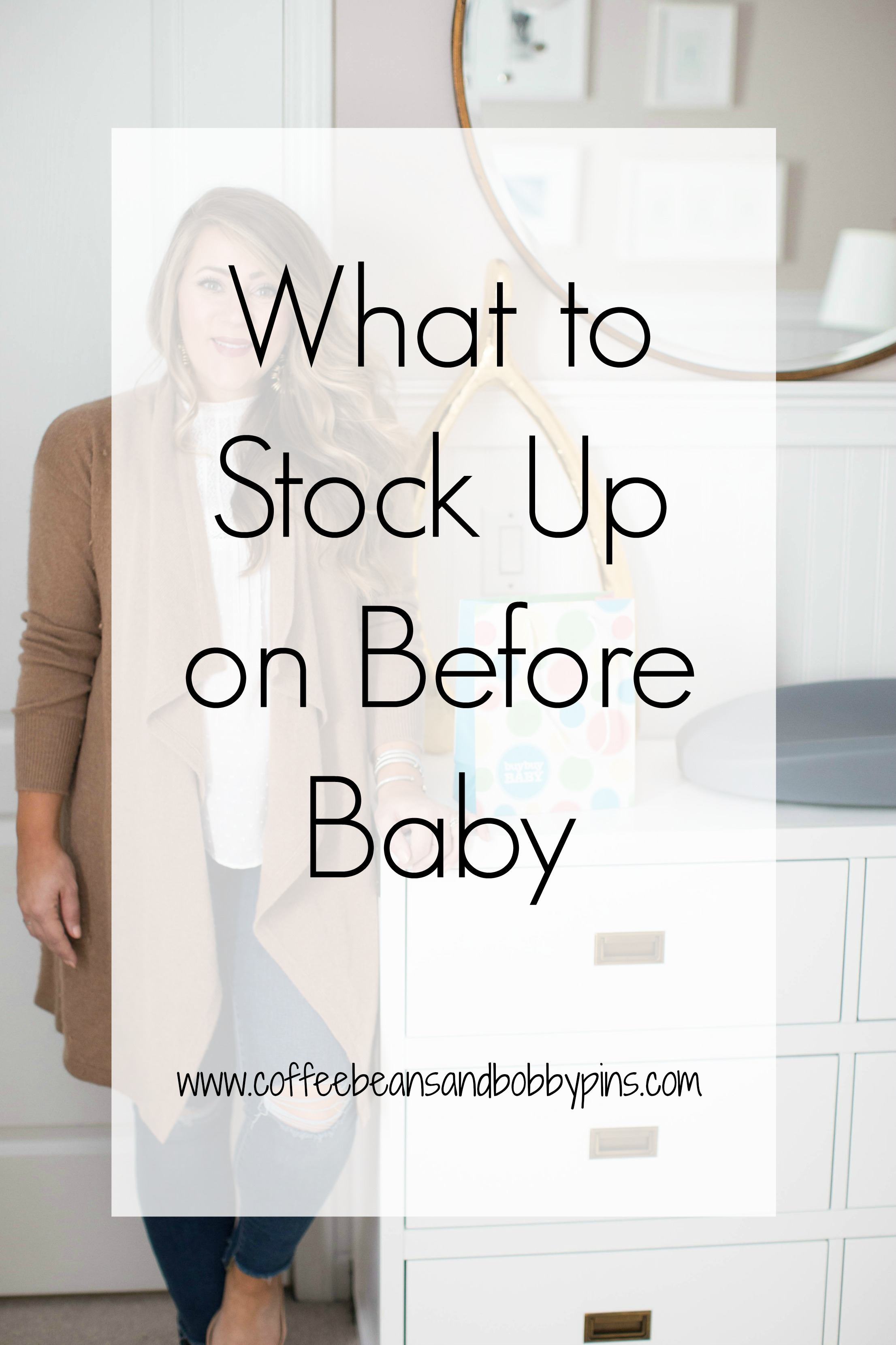 What to Stock Up on for Baby - 10 Baby Essentials to Stock Up on by North Carolina lifestyle blogger Coffee Beans and Bobby Pins