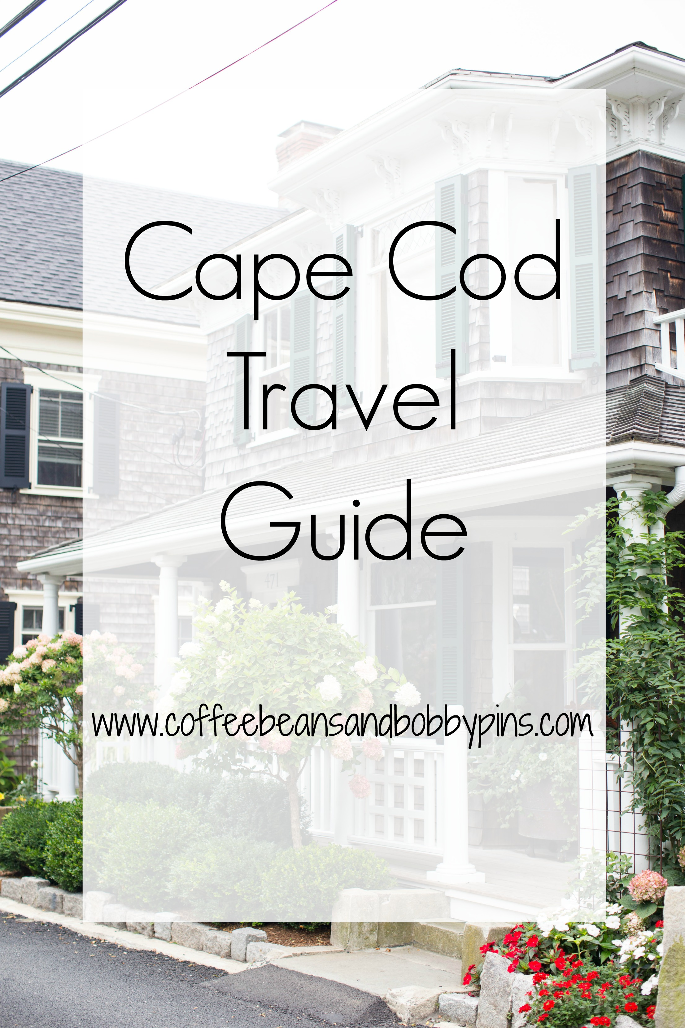 cape code travel guide travel coffee beans and bobby pins rh coffeebeansandbobbypins com