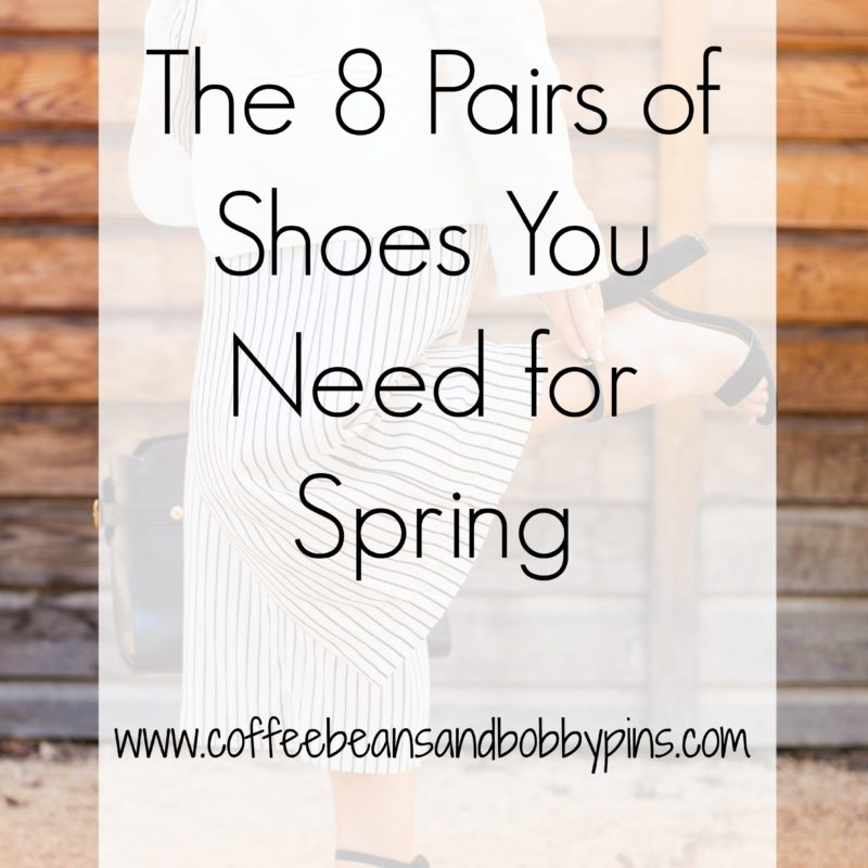 The 8 Pairs of Shoes You Need for Spring